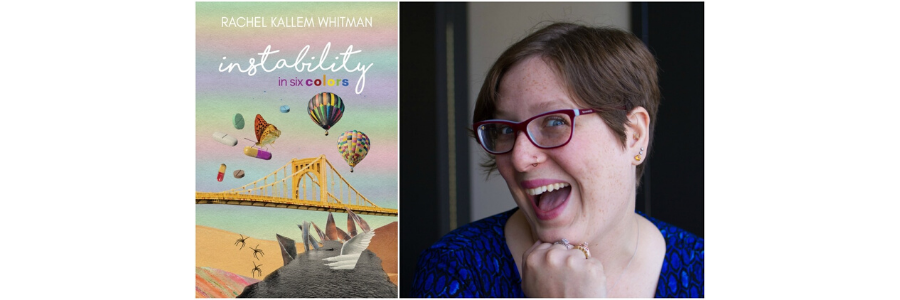 "Image of the cover for ""Instability in Six Colors"" next to an image of Rachel, a white woman with short brown hair"